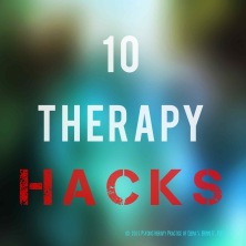 10 Therapy Hacks
